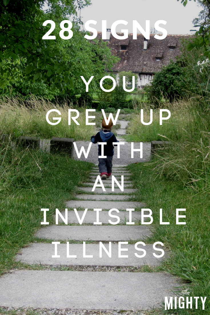 28 Signs You Grew Up With an Invisible Illness