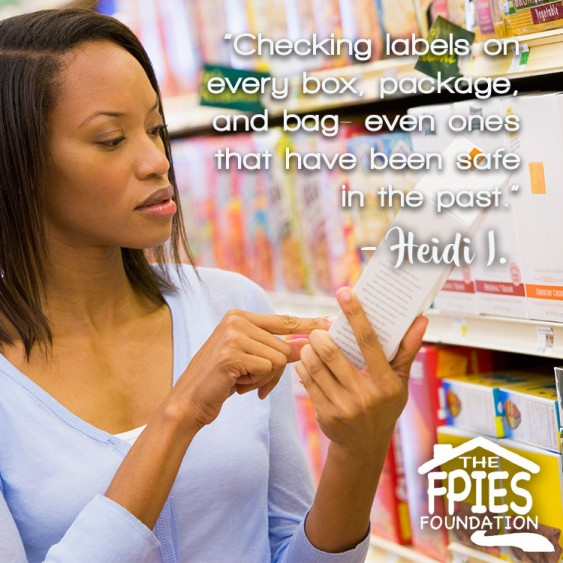 """Checking labels on every box, package and bag – even ones that have been safe in the past."" – Heidi I."