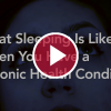 What Sleeping Is Like When You Have a Chronic Health Condition