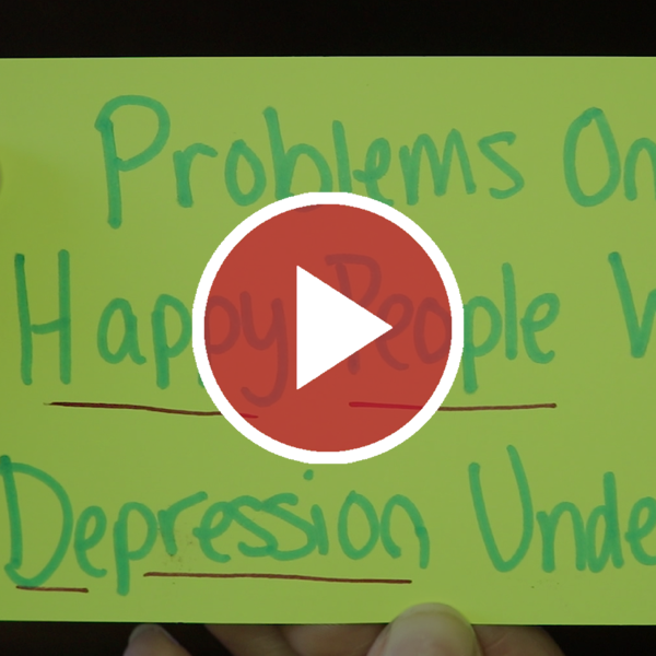 Problems Only Happy People With Depression Understand