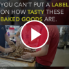 You Can't Put a Label on How Tasty These Baked Goods Are