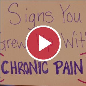 Signs You Grew Up With Chronic Pain