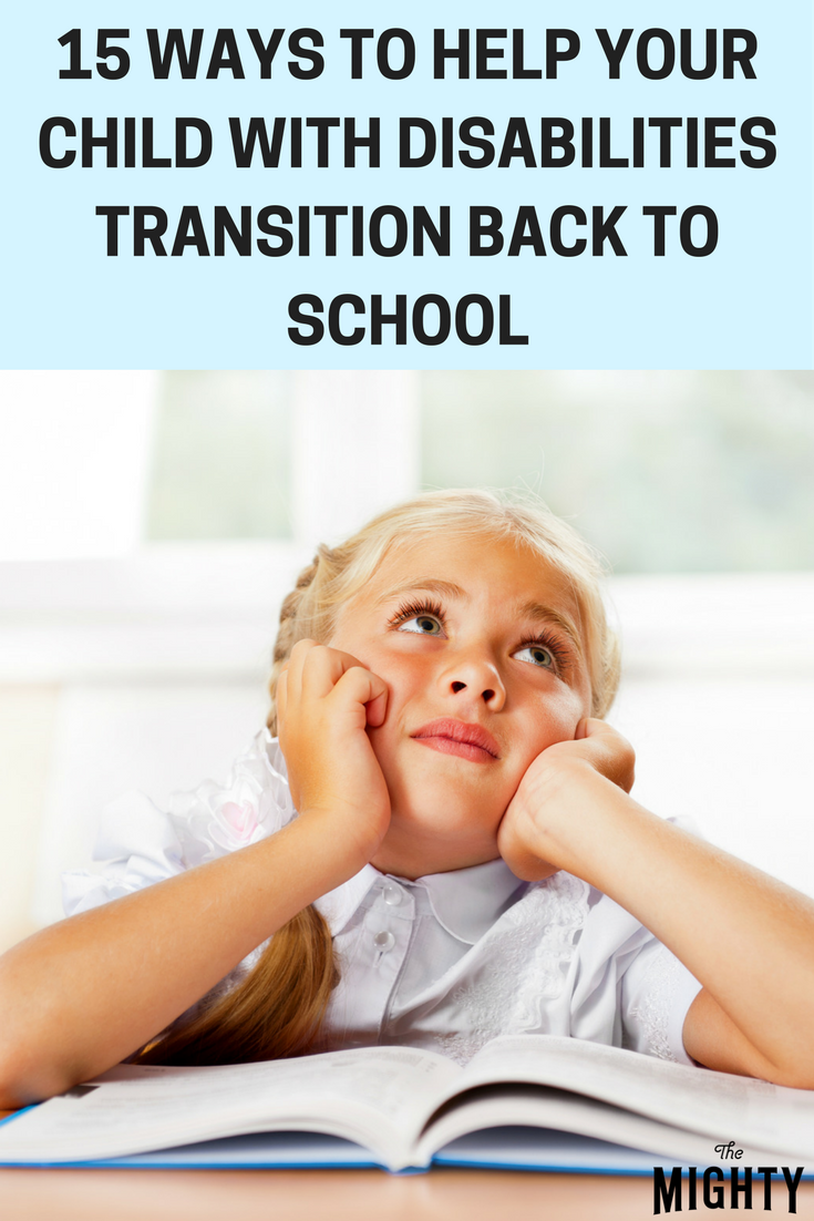 15 Ways to Help Your Child With Disabilities Transition Back to School