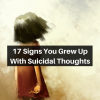 17 Signs You Grew Up With Suicidal Thoughts