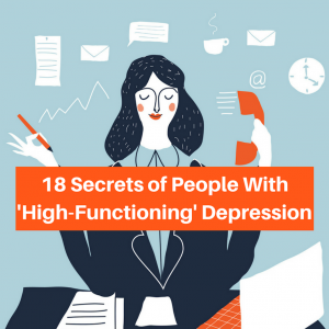 18 Secrets of People with 'High-Functioning' Depression (2)