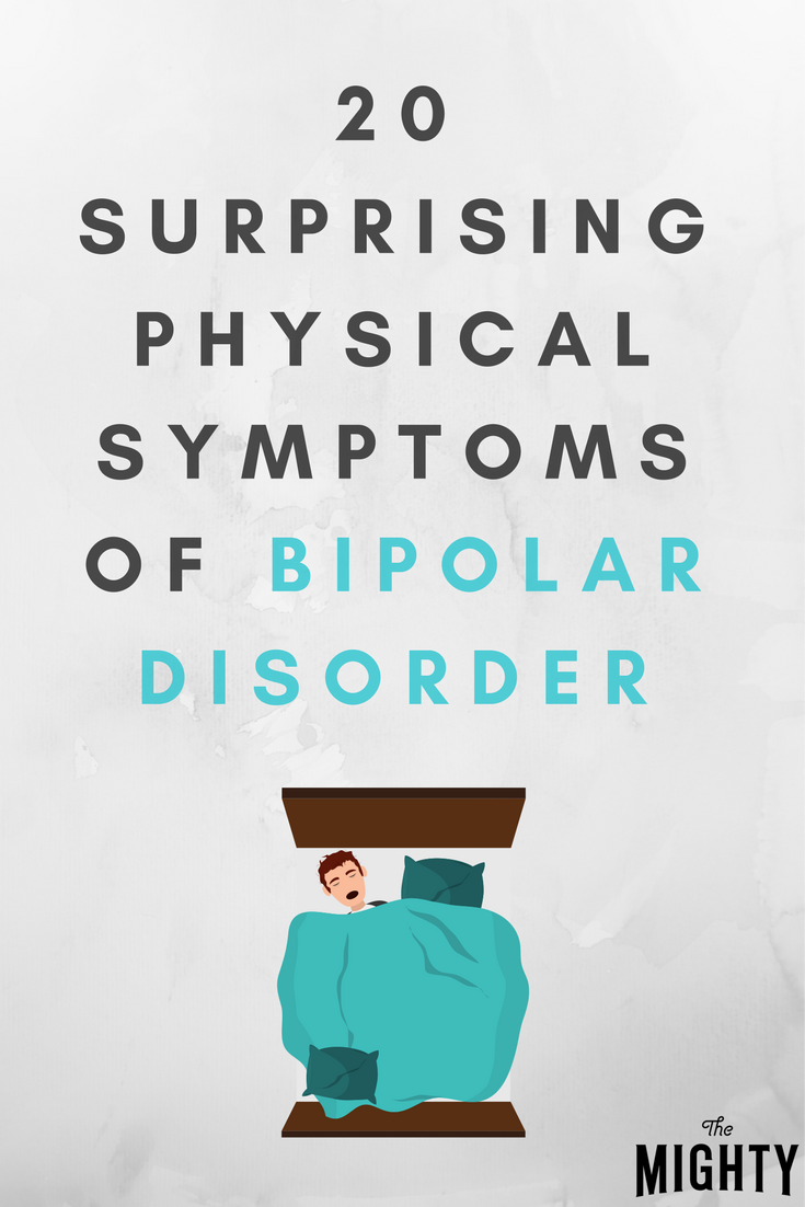 20 Surprising Physical Symptoms of Bipolar Disorder