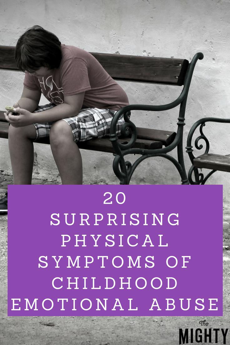 20 Surprising Physical Symptoms of Childhood Emotional Abuse