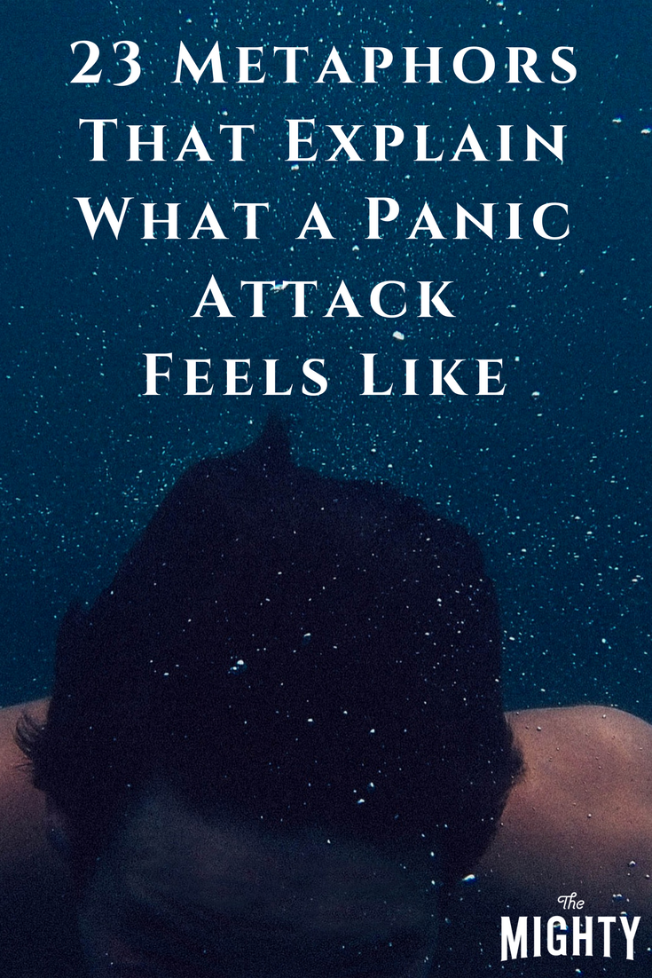 23 Metaphors That Might Help You Explain What a Panic Attack Feels Like