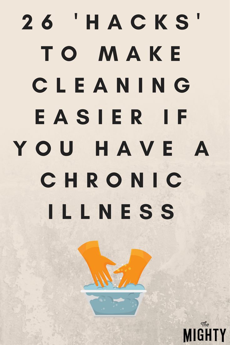 26 'Hacks' That Can Make Cleaning Easier If You Have a Chronic Illness