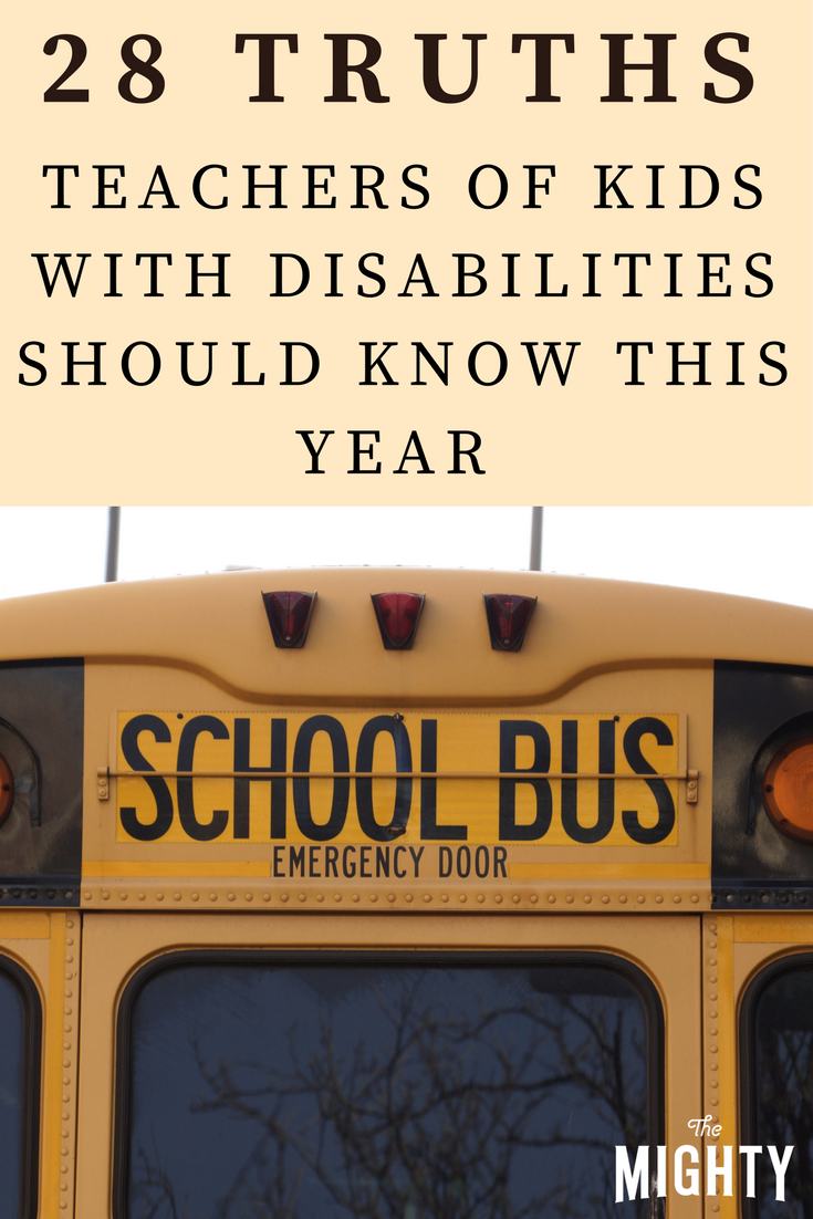 28 Truths Teachers of Kids With Disabilities Should Know This Year