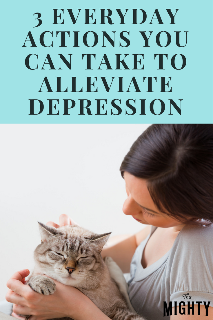Three Everyday Actions You Can Take to Alleviate Depression