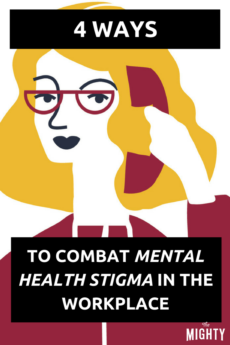 4 Ways to Combat Mental Health Stigma in the Workplace
