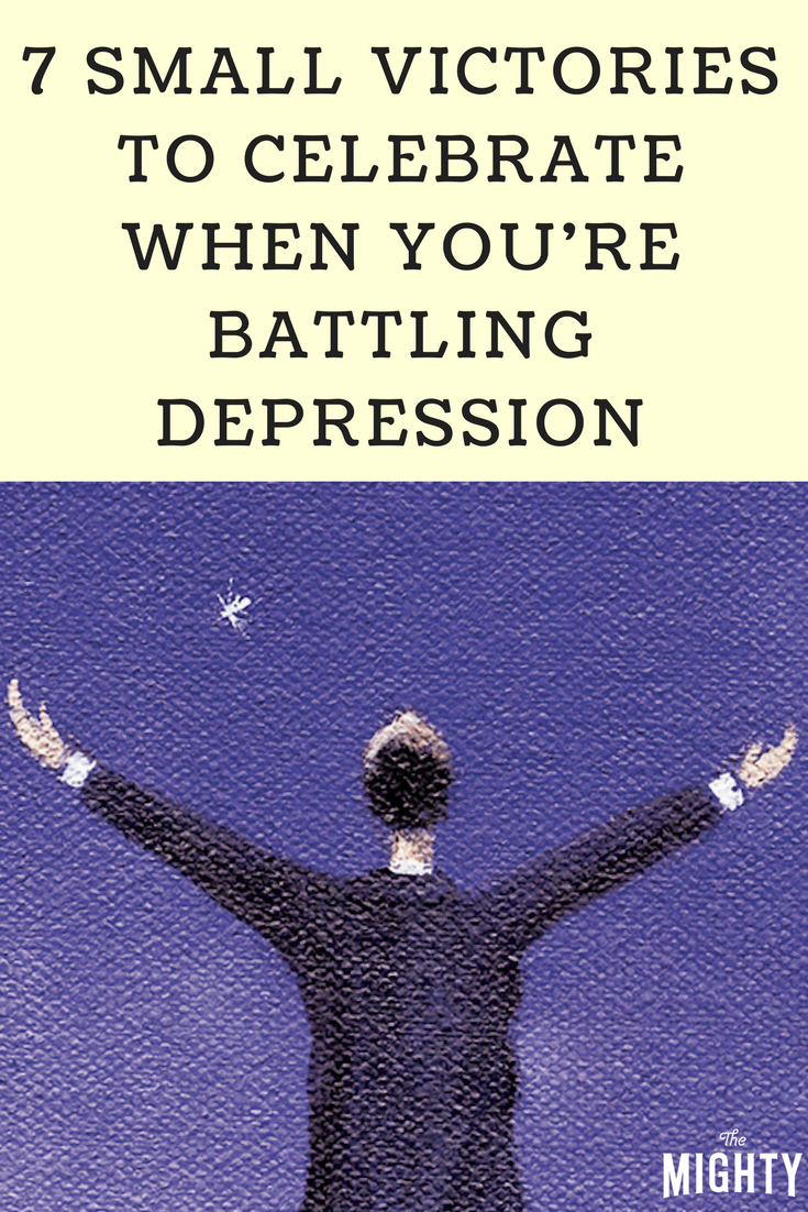 7 Small Victories to Celebrate When You're Battling Depression
