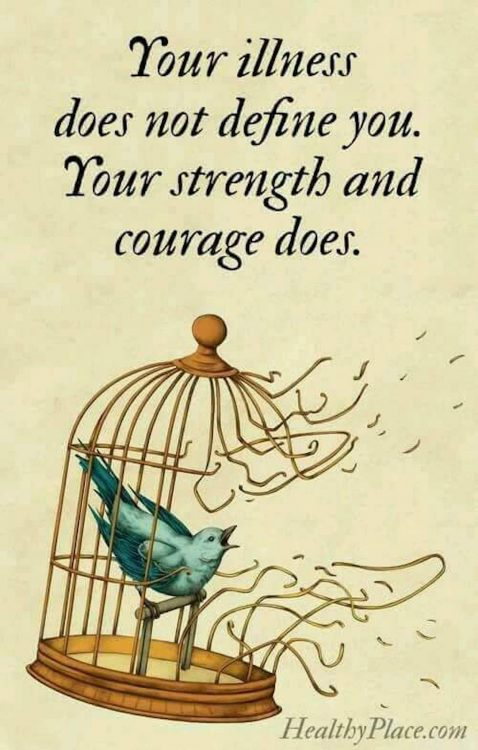 image of bird breaking out of its cage with the text 'your illness does not define you. your strength and courage does.'