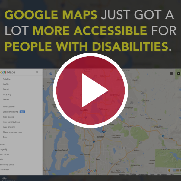 Google Maps Just Got a Lot More Accessible for People With Disabilities
