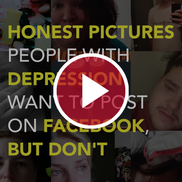 Honest Pictures People With Depression Want to Post on Facebook, but Don't