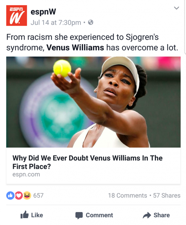 """ESPN post on facebook with headline """"Why did we ever doubt Venus Williams in the first place?"""" and status """"From racism she experienced to Sjogren's syndrome, Venus Williams has overcome a lot"""""""
