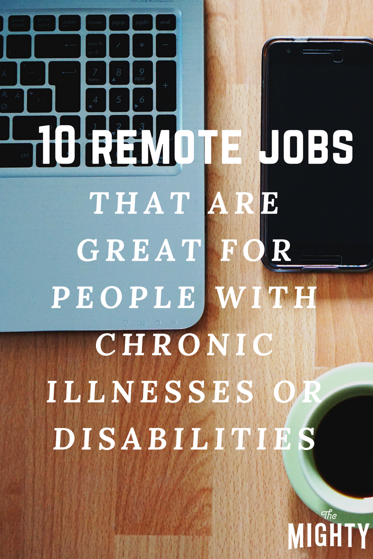 These Companies Have Remote Jobs That May Be Great for People With Chronic Illnesses or Disabilities