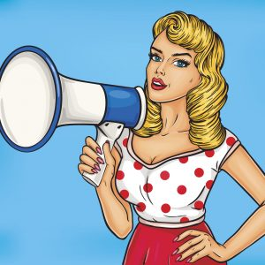 Pop art illustration of a woman with a megaphone, ready to speak out.