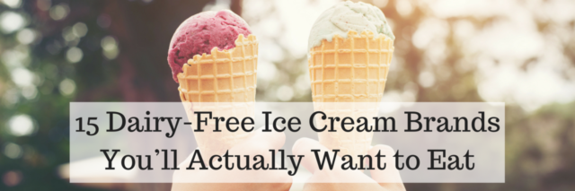 15 Dairy-Free Ice Cream Brands You'll Actually Want to Eat