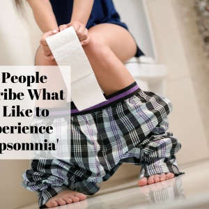 26 People Describe What It's Like to Experience 'Poopsomnia'