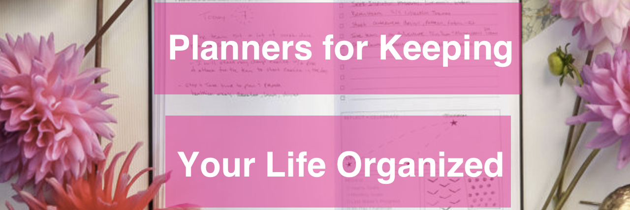 """Planner that reads """"Planners for keeping your life organized."""""""
