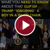 What You Need to Know About That Clip of Trump 'Ignoring' a Boy in a Wheelchair