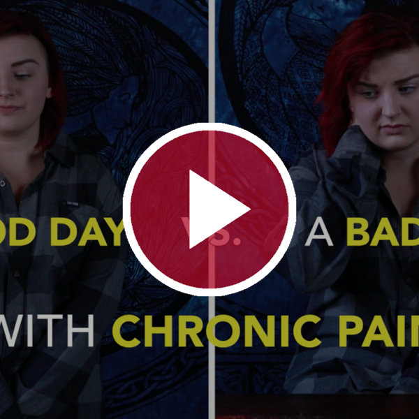 A Good Day Vs. a Bad Day With Chronic Pain