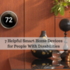7 Helpful Smart Home Devices for People With Disabilities