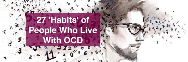 A man with numbers around his head. Text reads: habits of people who live with OCD