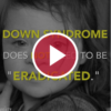 Down Syndrome Does Not Need to Be 'Eradicated'