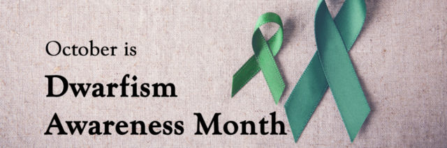 Dwarfism Awareness Month poster.