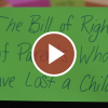 The Bill of Rights of Parents Who Have Lost a Child