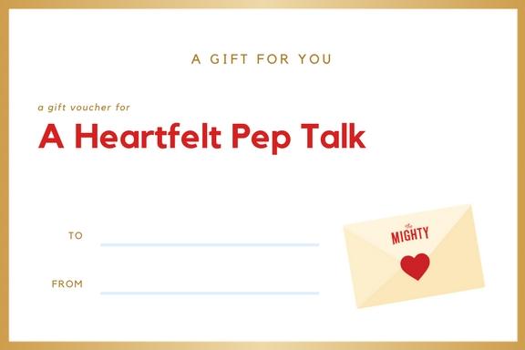 A Heartfelt Pep Talk
