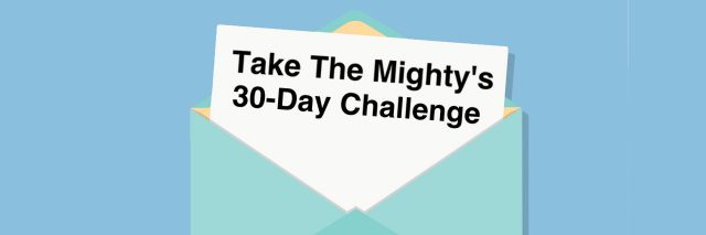 "Image of a letter in an envelope. Letter reads ""Take The Mighty's 30-Day Challenge."""