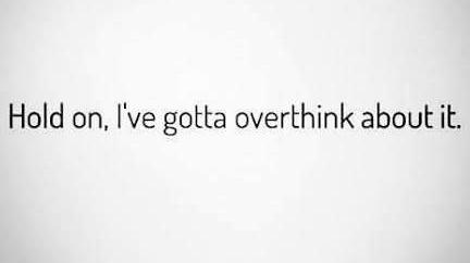 overthink meme