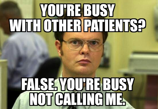 busy with other patients meme