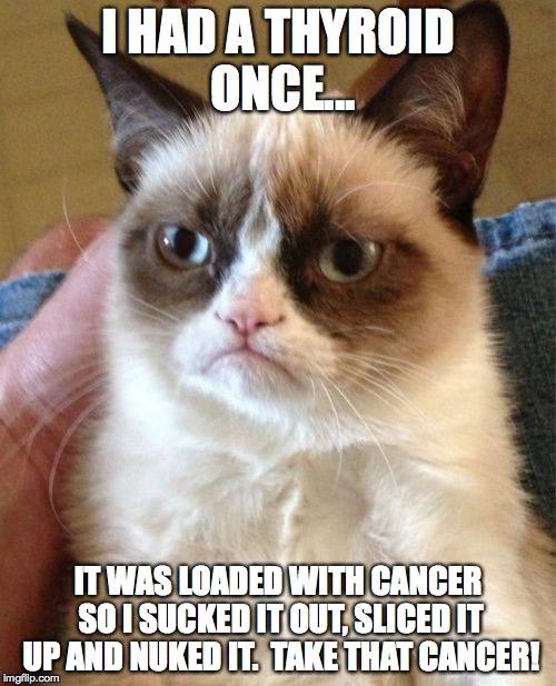 grumpy cat thyroid cancer meme