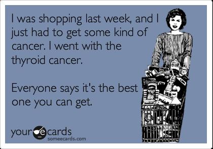 shopping thyroid cancer meme
