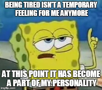 tired personality meme