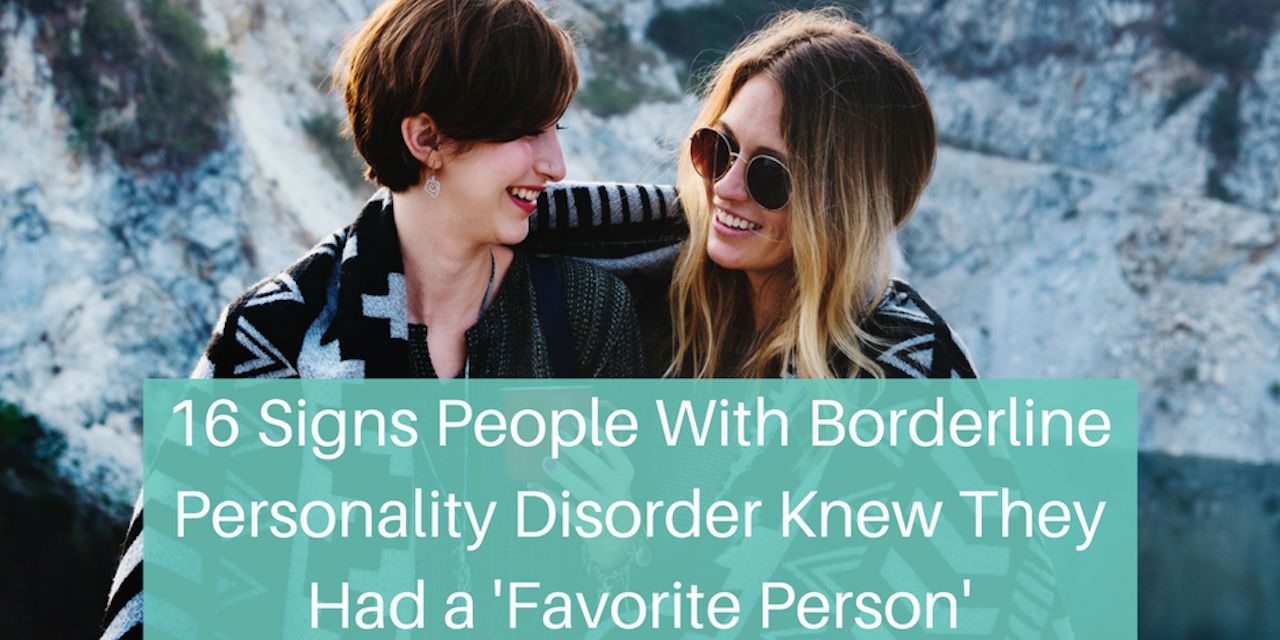 Borderline Personality Disorder: Do You Have a Favorite Person