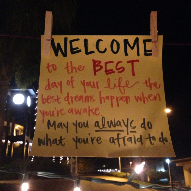 """sign that says """"welcome to the best day of your life"""""""