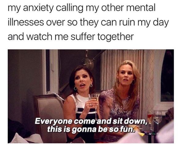 anxiety calling over mental illnesses meme