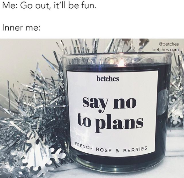 say no to plans meme