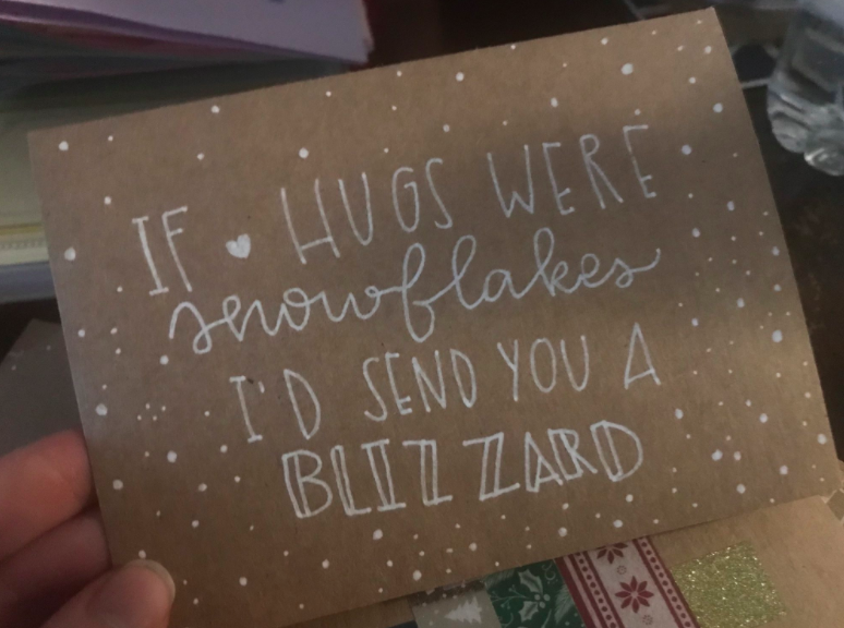card that says if hugs were a snowflake i'd send you a blizzard