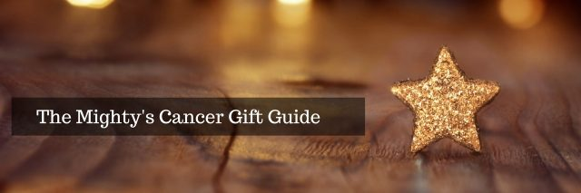 The Mighty's Cancer Gift Guide