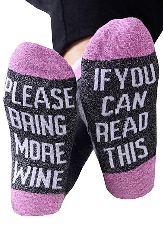 socks that say 'if you can read this please bring more wine'