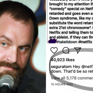 Picture of Tom Segura and picture of his response using the R-word to a parent who expressed concern