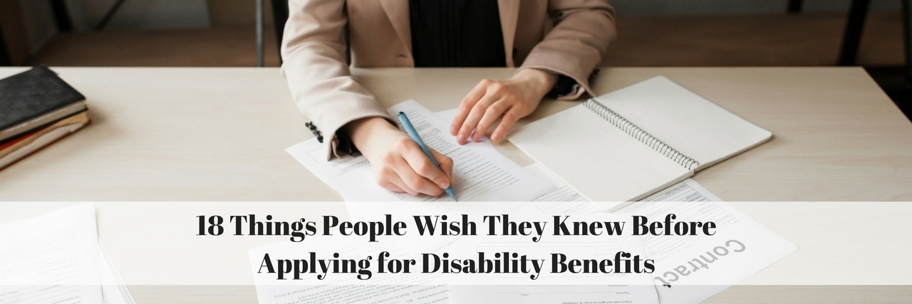 woman filling out paperwork with text 18 things people wish they knew before applying for disability benefits