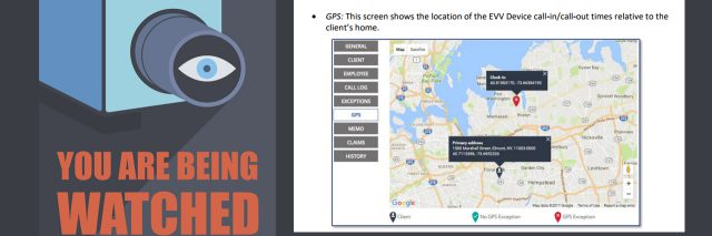 Electronic visit verification -- GPS tracking of people with disabilities.